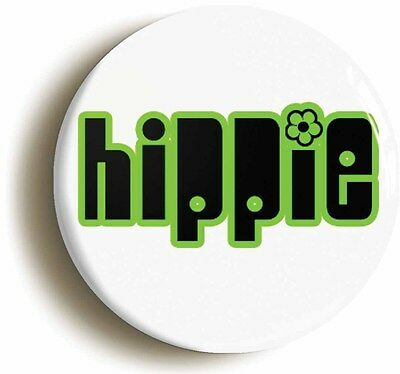 hippie sixties retro badge button pin (1inch/25mm diameter) 1960s