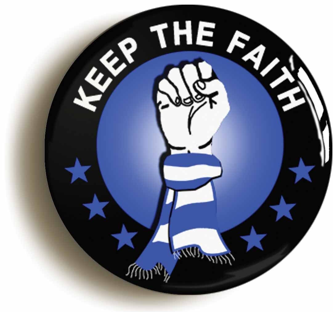 keep the faith badge button pin (size is 1inch diameter) blues northern soul