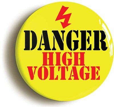 danger high voltage badge button pin (size is 1inch/25mm diameter) electrical