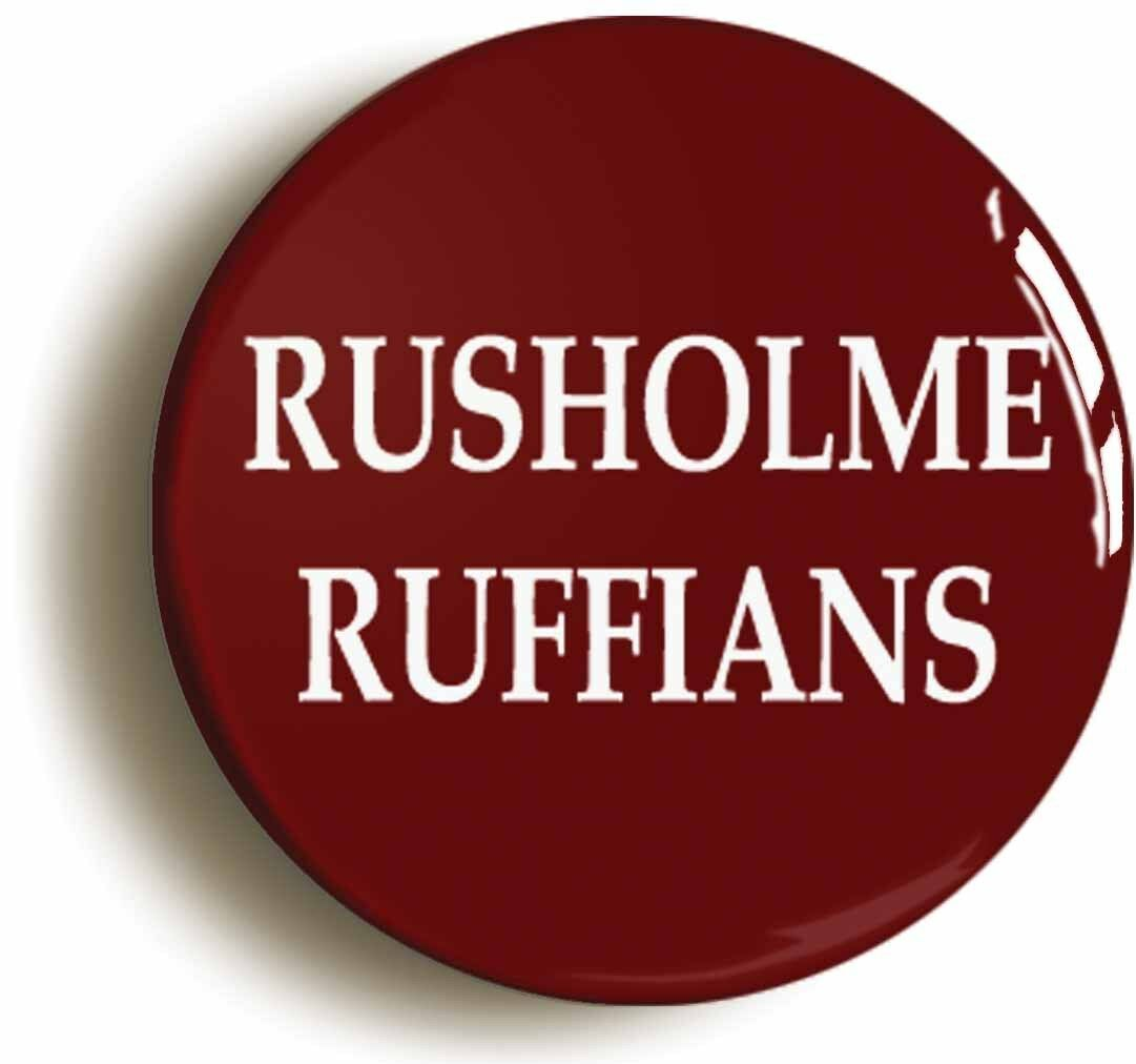 rusholme ruffians badge button pin (size is 1inch/25mm diameter)
