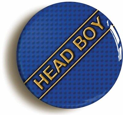 head boy badge pin button (1inch/25mm diameter) school disco prom geek chic