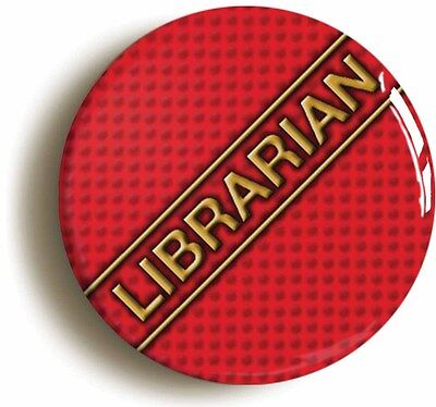 librarian badge button pin (size is 1inch/25mm diameter) school prefect geek