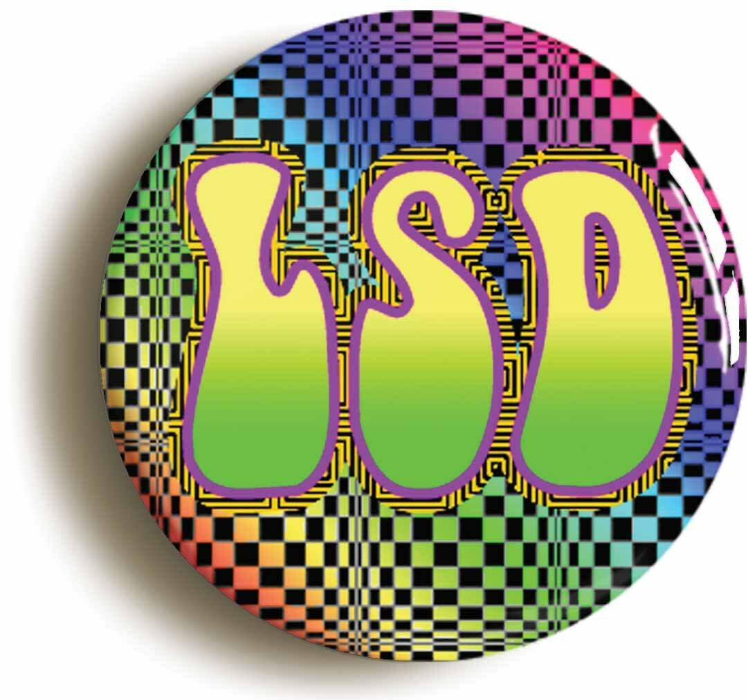 psychedelic lsd hippie badge pin button (size is 1inch/25mm diameter) sixties