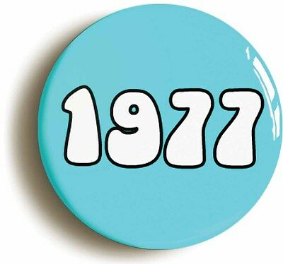 1977 badge button pin (size is 1inch/25mm diameter) retro 1970s disco seventies