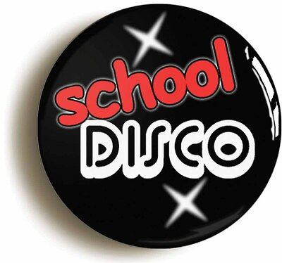 school disco badge button pin (1inch/25mm diameter) sexy geek chic