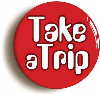 take a trip retro sixties badge button pin (1inch/25mm) 1960s lsd psychedelia