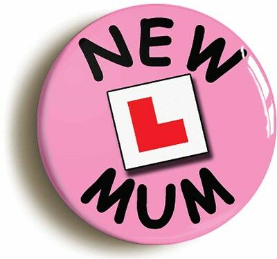 new mum l-plate badge button pin (1inch/25mm diameter) birth baby pregnancy