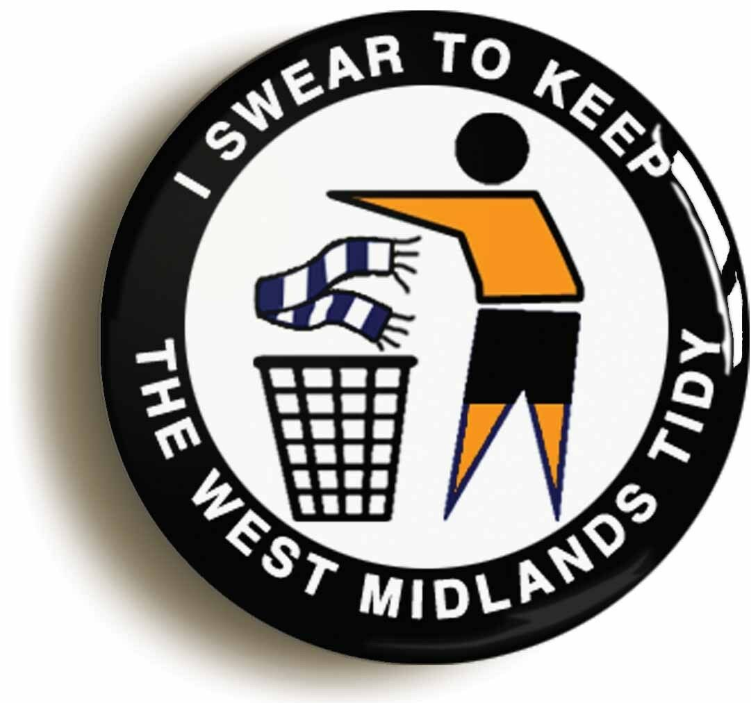 i swear to keep west midlands tidy badge button pin (size inch/25mm diameter)