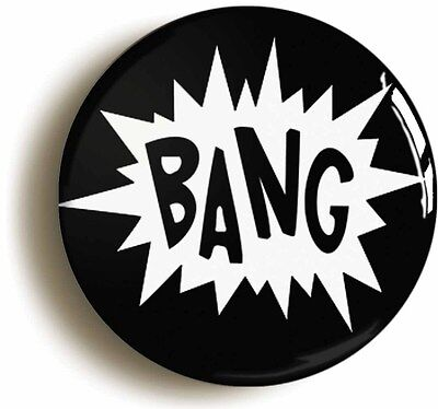 bang comic pop art badge button pin (1inch/25mm diameter) funny geek chic