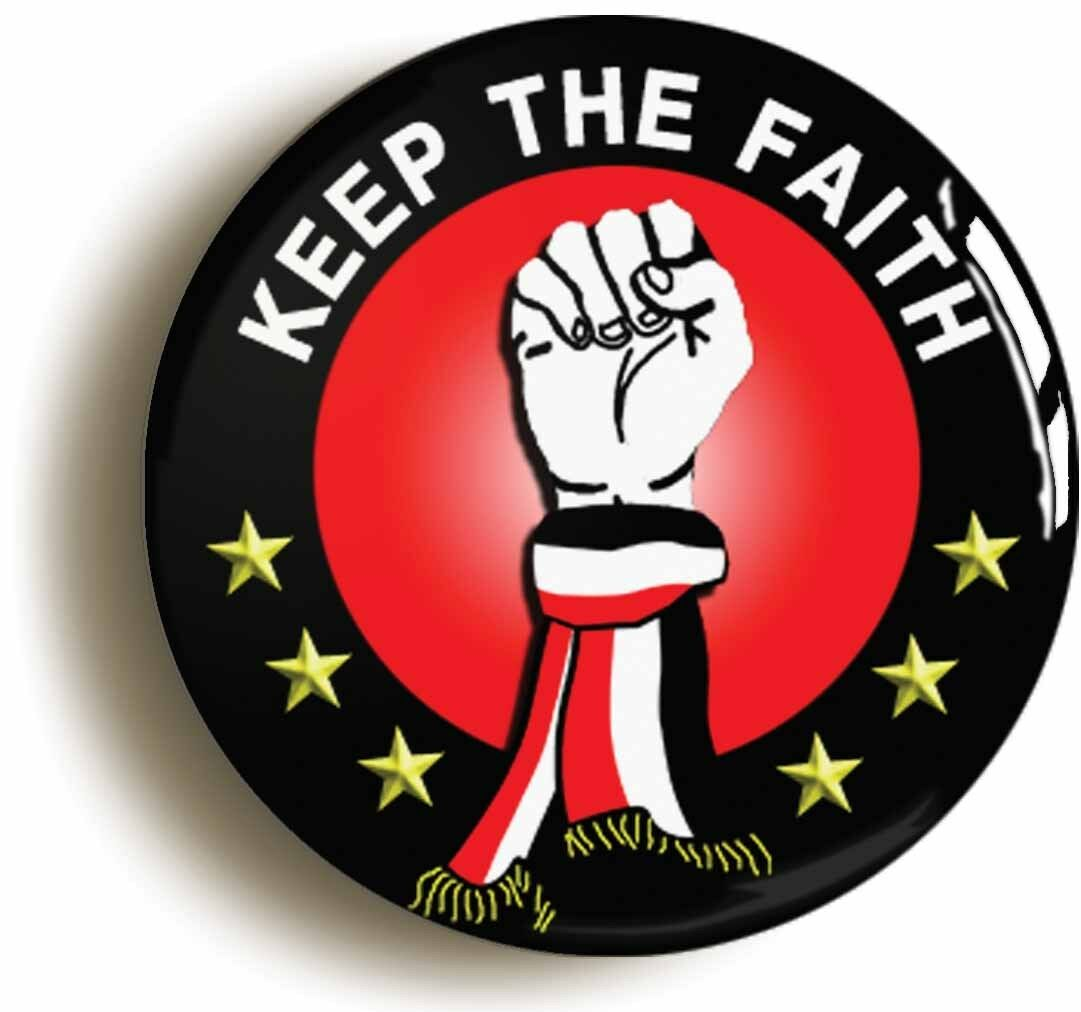 keep the faith badge button pin (size 1inch/25mm diameter) united northern soul