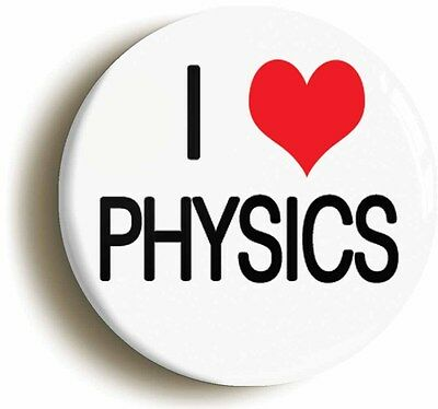i heart love physics badge button pin (1inch/25mm diameter) science geek chic