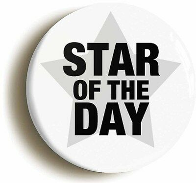 star of the day badge button pin (size is 1inch/25mm diameter) school award