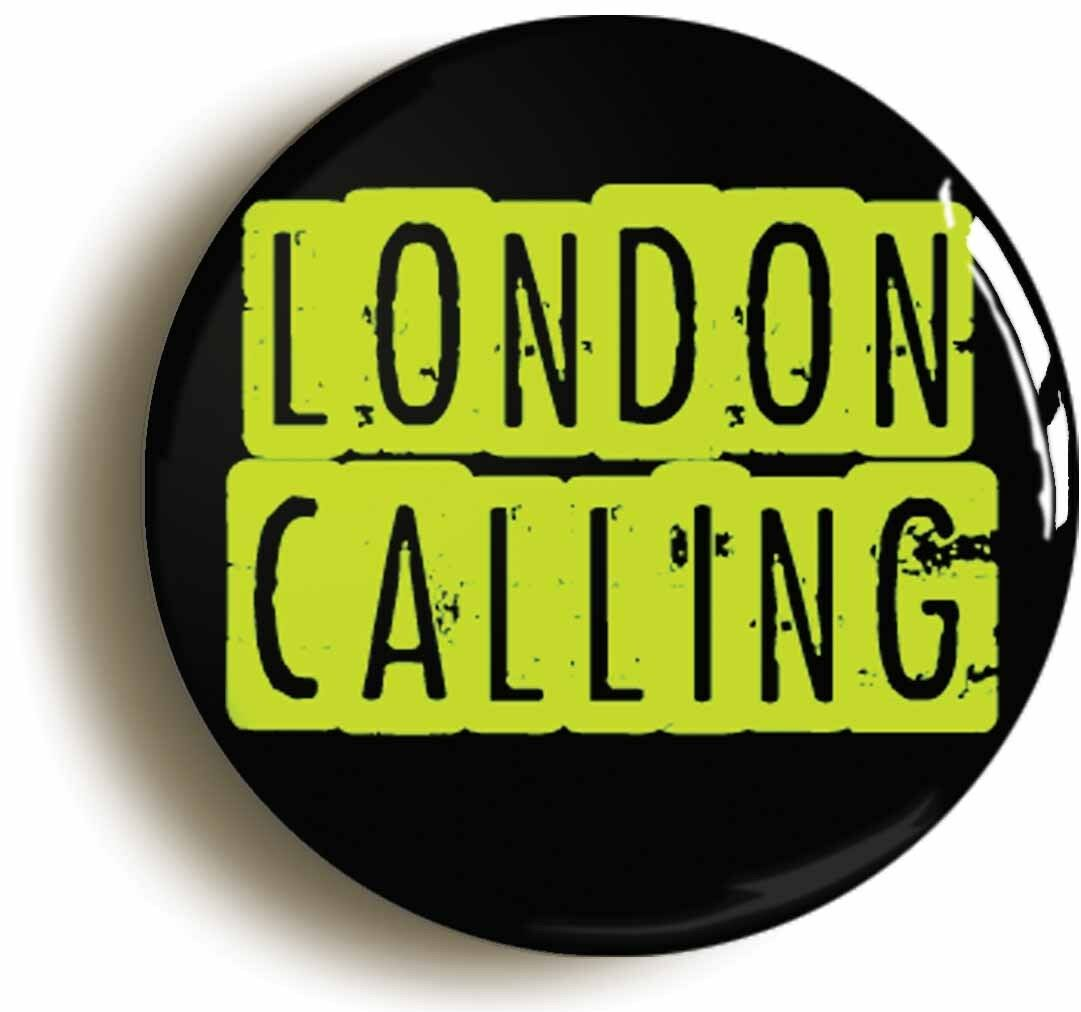 london calling punk badge button pin (size is 1inch/25mm diameter)