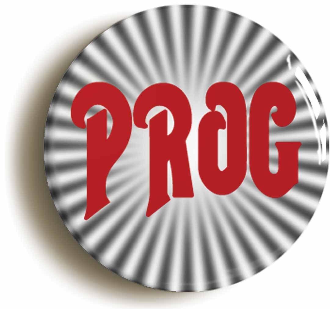 prog rock badge button pin (size is 1inch/25mm diameter) seventies 1970s
