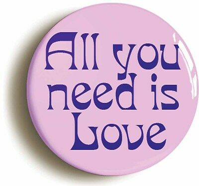 all you need is love retro sixties badge button pin (1inch/25mm) hippie 1960s