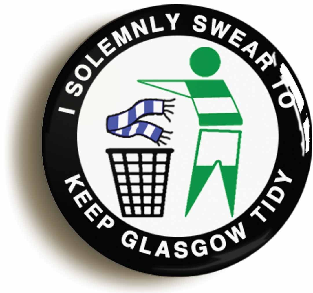 i solemnly swear to keep glasgow tidy badge button pin (1inch/25mm diameter) c