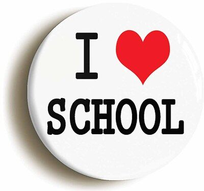i love heart school badge button pin (1inch/25mm diameter) fancy dress disco
