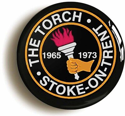 stoke torch northern soul badge button pin (size is 1inch/25mm diameter)
