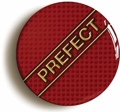 prefect badge button pin (1inch/25mm diameter) school disco prom geek chic