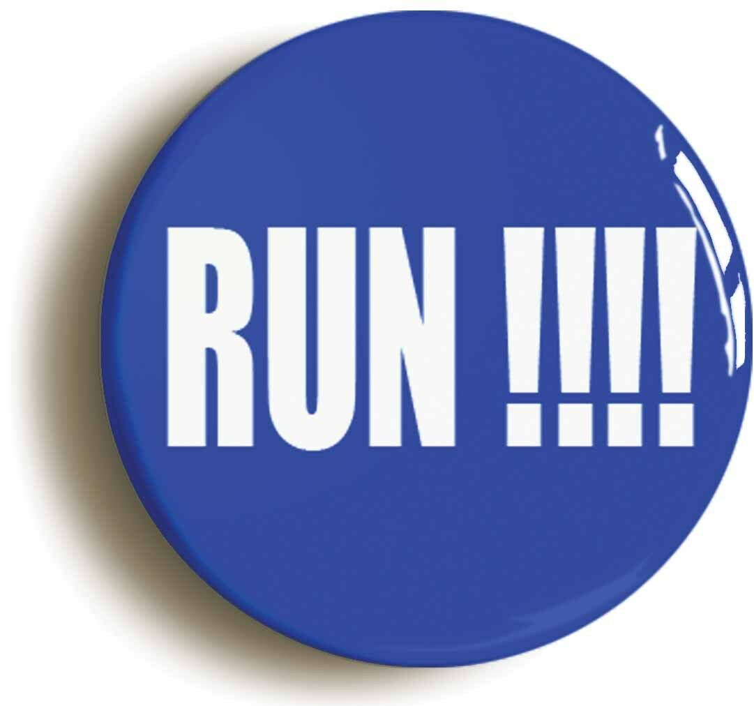run!!! badge button pin (size is 1inch/25mm diameter)