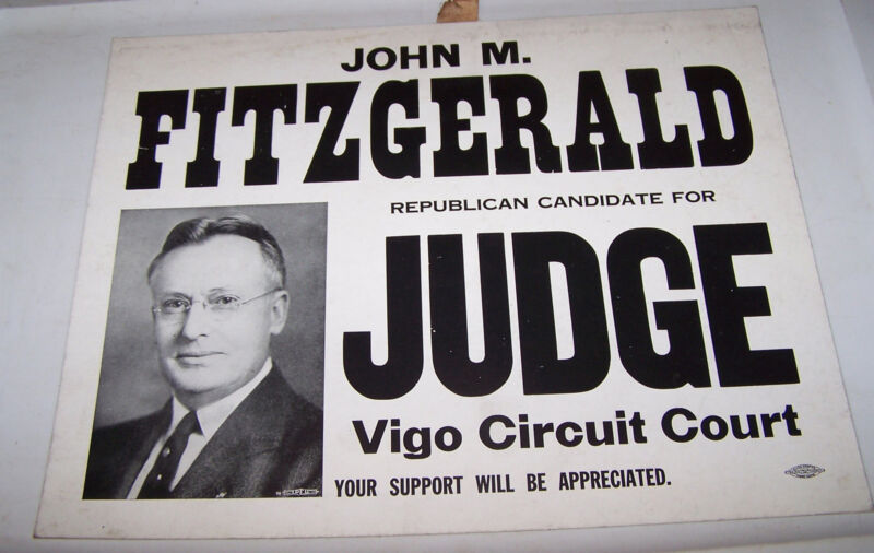JOHN FITZGERALD Republican VIGO COUNTY Judge Election Sign TERRE HAUTE INDIANA