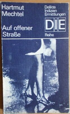 Auf offener Straße von Hartmut Mechtel /   DIE Reihe