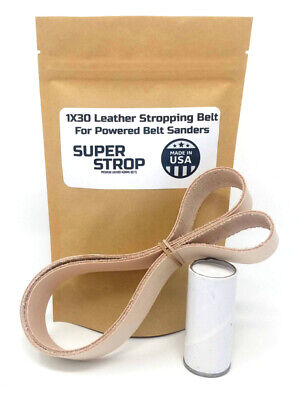 1x30 In. Leather Honing Belt Super Strop Fits 1x30 Belt Sanders Razor Sharp Edge