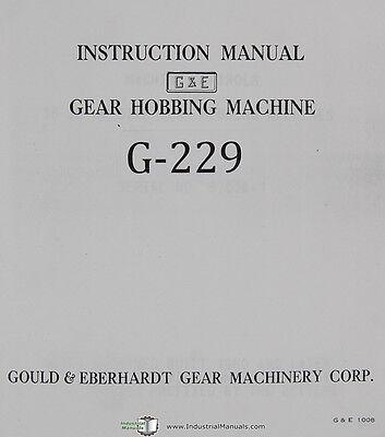 Gould Eberhardt 16 To 48 Gear Hobbing Operators Manual Year 1960