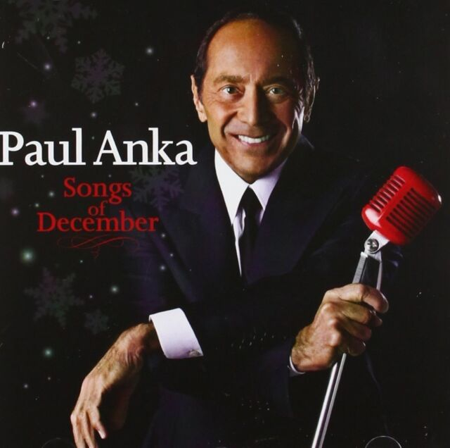 Paul Anka Songs Of December CD NEW 2012 Silver Bells/White Christmas/Let It Snow