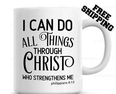 Religious Coffee Mug , I Can Do All Things Through Christ Who Strengthens Me](Religious Coffee Mugs)