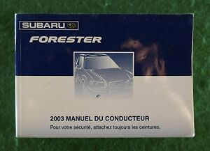 2003-03-Subaru-Forester-Owners-Manual-Printed-in-French-Near-New-C33B
