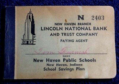 1954 LINCOLN NATIONAL BANK  NEW HAVEN INDIANA PUBLIC SCHOOL SAVINGS PLAN BOOK