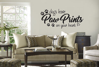 Dogs leave paw prints on your heart quote Vinyl Wall Decal/Words/Sticker