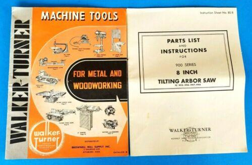 Walker Turner Catalog 1949 Machine Tool w/ Parts List 900 Series Saw