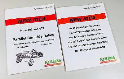 NEW IDEA 402 5 BAR 403 4 BAR PARALLEL SIDE RAKE OPERATORS MANUAL PARTS CATALOG](Part Ideas)