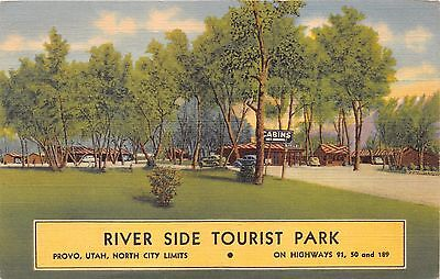 PROVO UTAH RIVER SIDE TOURIST PARK CABINS~NORTH CITY LIMITS POSTCARD 1946 PSMK