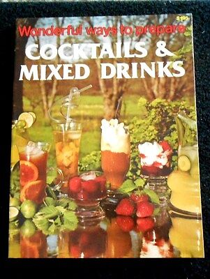 Wonderful Ways to Prepare COCKTAILS & MIXED DRINKS by Jo Ann Shirley 1979