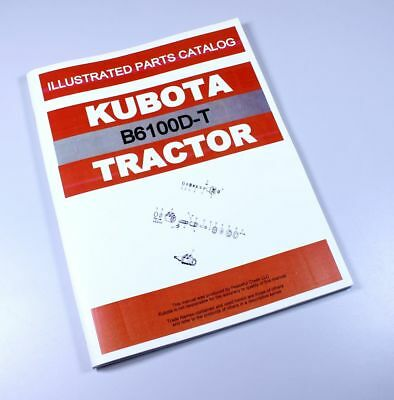 - KUBOTA B6100D-T TRACTOR PARTS ASSEMBLY MANUAL CATALOG EXPLODED VIEWS NUMBERS