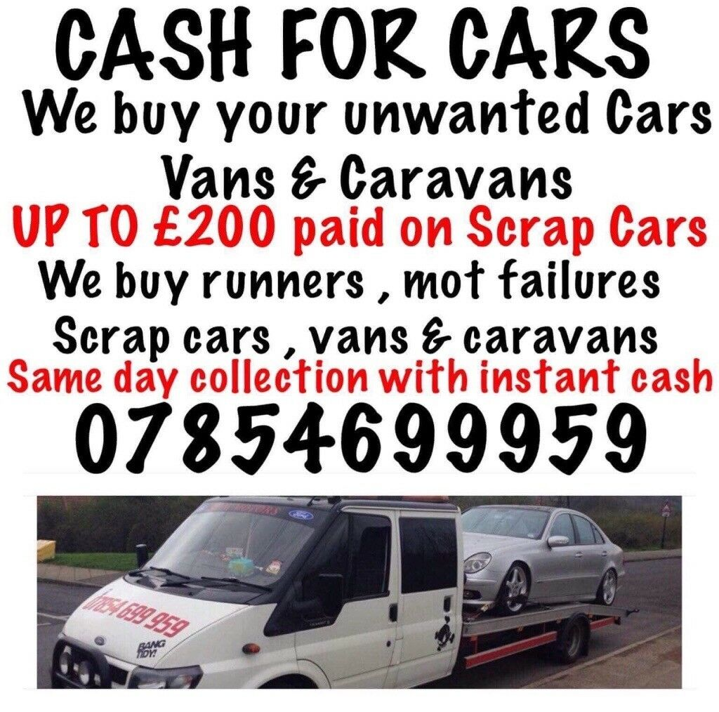 CASH FOR YOUR UNWANTED CARS VANS AND CARAVANS!! MOT FAILURES AND ...