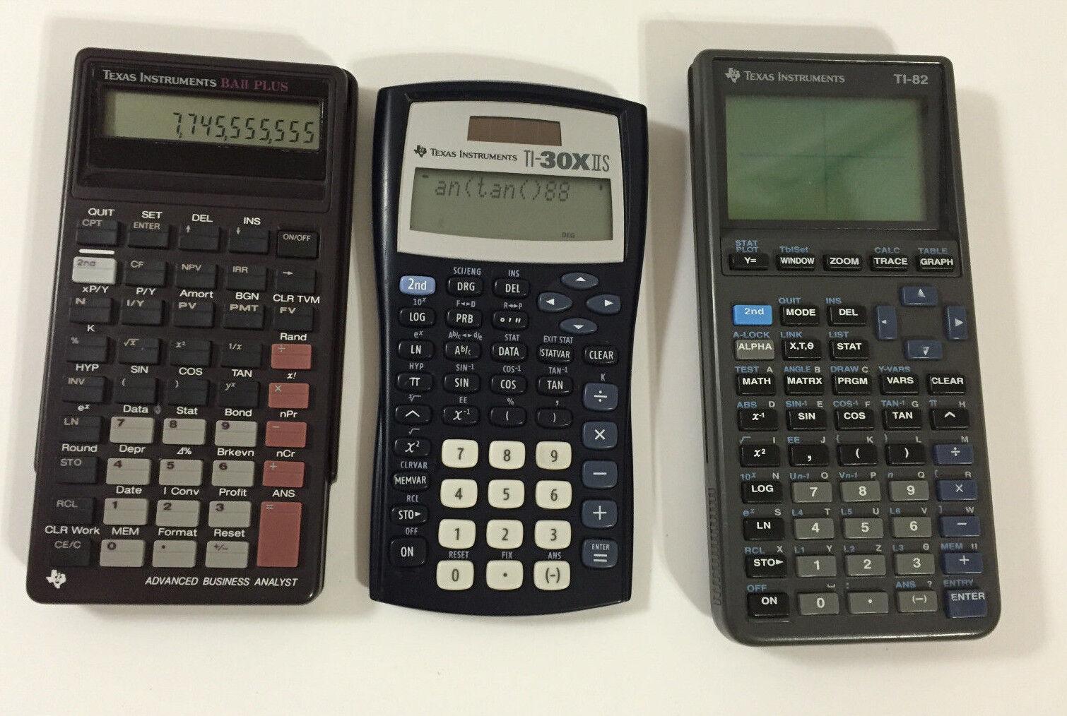 3 Texas Instruments Ti-82  - Ti-30X IIS  - BA II Plus