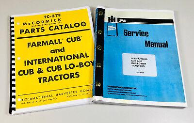 Farmall International Cub Cub Lo-boy Tractor Service Manual Parts Catalog Ih