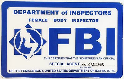 FBI - Female Body Inspector - Fun Novelty Item - ID Card  Drivers License