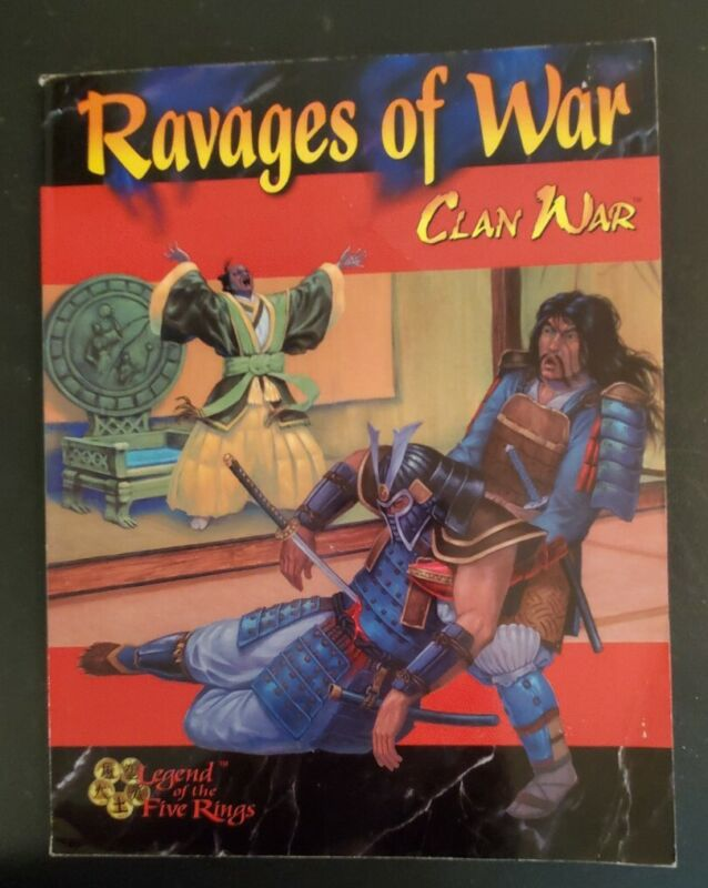Ravages of War Clan War Legend of the Five Rings New