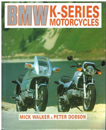 BMW K75 K100 K100RS K100RT K100LT K1 1985- DESIGN & DEVELOPMENT HISTORY BOOK