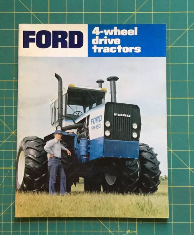 FORD 4-wheel drive tractors BROCHURE FW-20, FW-30, FW-40 AND FW-60 BROCHURE NICE
