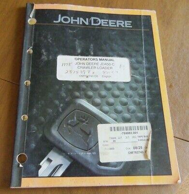 John Deere Jd450-c Crawler Loader Dozer Operators Manual Om-t62743 Issue Cb