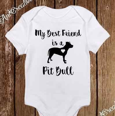 Best Friend is a Pitbull Onesies Neutral baby Clothes Cute Outfit Unisex