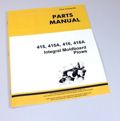 Parts Manual For John Deere 415 415a 416 416a Integral Moldboard Plow Catalog