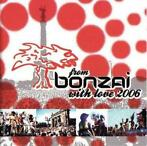 Various ‎– From Bonzai With Love 2006 Label: Bonzai Music ‎–