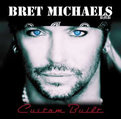 New  Bret Michaels   Custom Built  Poison  Cd